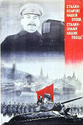 Stalin is a greatness of our time! Stalin is a banner of our victories!