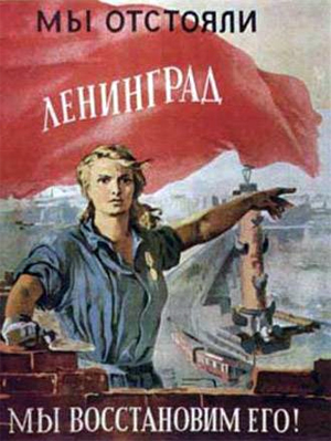 We defended Leningrad, now let's rebuild it!